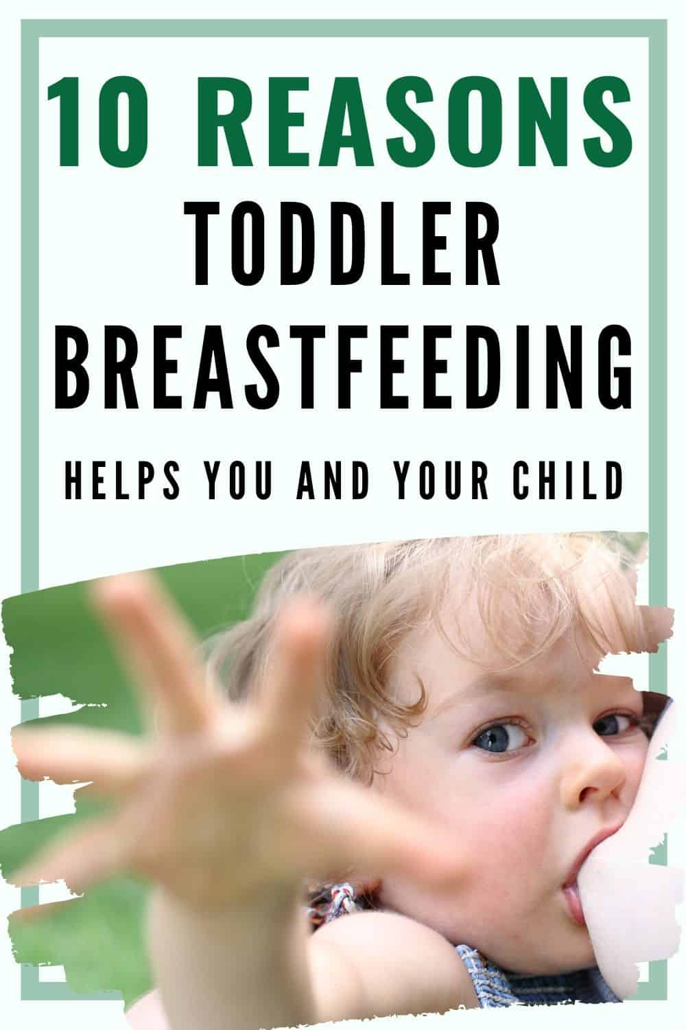 why to breastfeed your toddler