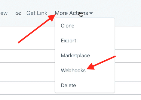 More Actions >> Webhooks.