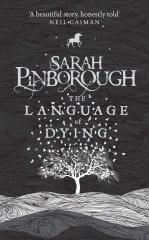 The Language of Dying, Sarah Pinborough