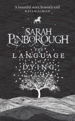 The Language of Dying, Sarah Pinborough
