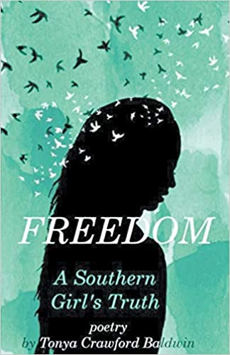 Book Review: Freedom (A Southern Girl's Truth)