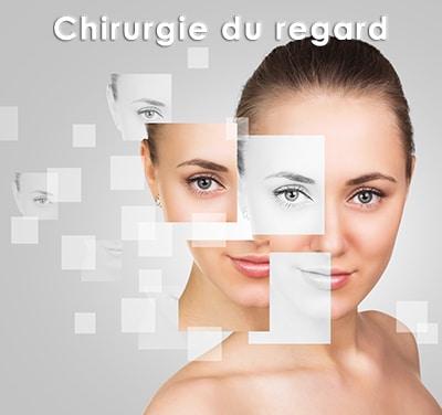 chirurgie du regard et esthétique du regard