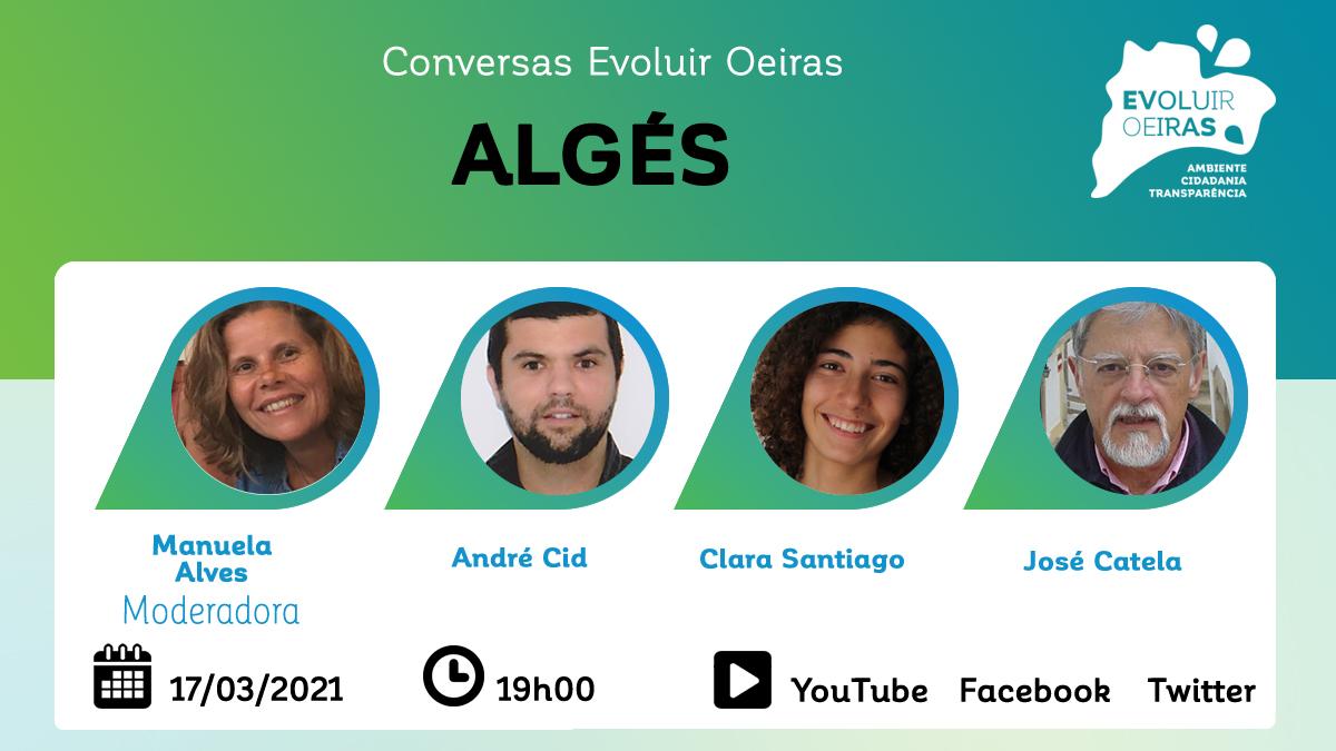 Conversa Evoluir Oeiras sobre Algés 17/03/2021
