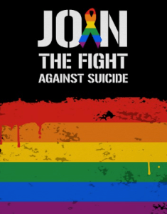"""""""Join the Fight Against Suicide"""" written in white against black, above rainbow stripes"""
