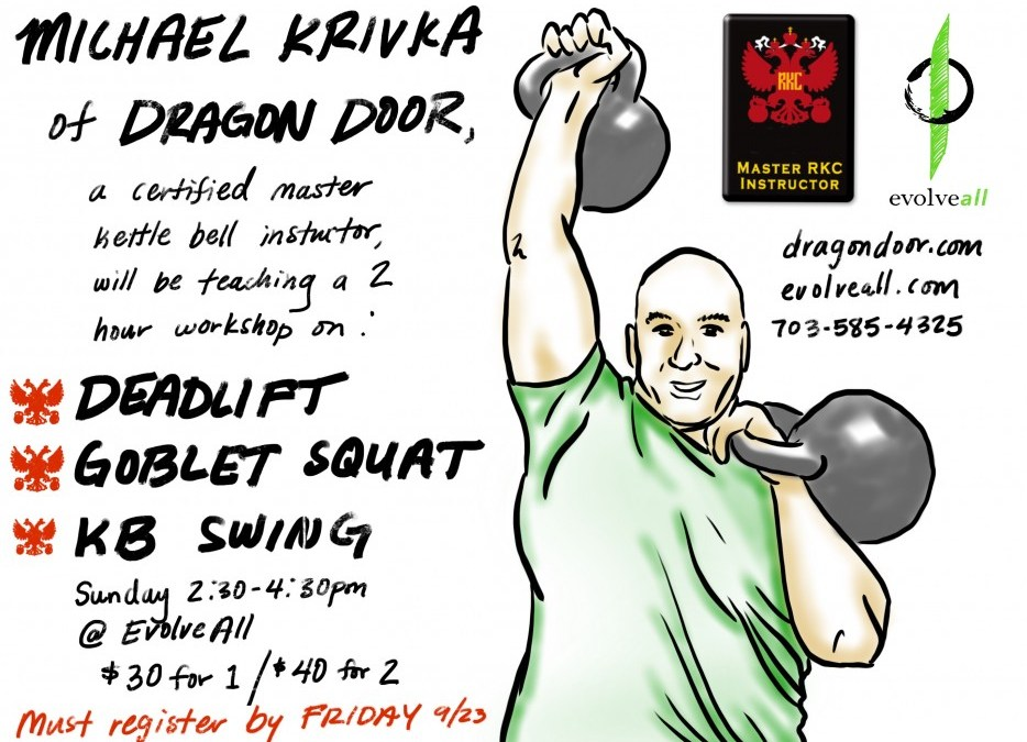 Master Kettle Bell Instructor Coming to EvolveAll!