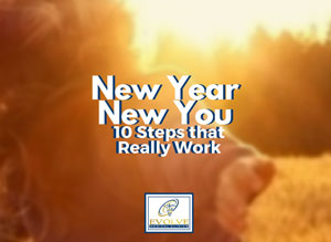 New Year, New You? 10 Steps that Really Work!
