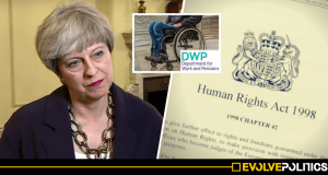 A new DWP legal challenge has exposed the real reason Theresa May wants to scrap our human rights act