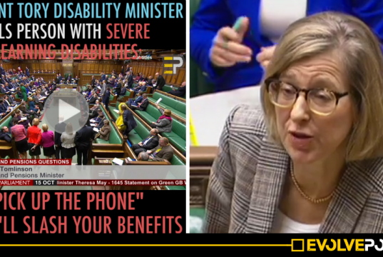 "WATCH: Tory Disability Minister tells person with severe learning disabilities ""pick up the phone"" or we'll slash your benefits [VIDEO]"