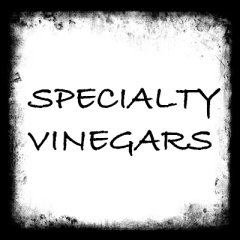 Specialty Vinegars