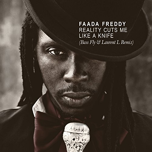 Faada Freddy - Reality Cuts Me Like a Knife (Bass Fly & Laurent L Remix)