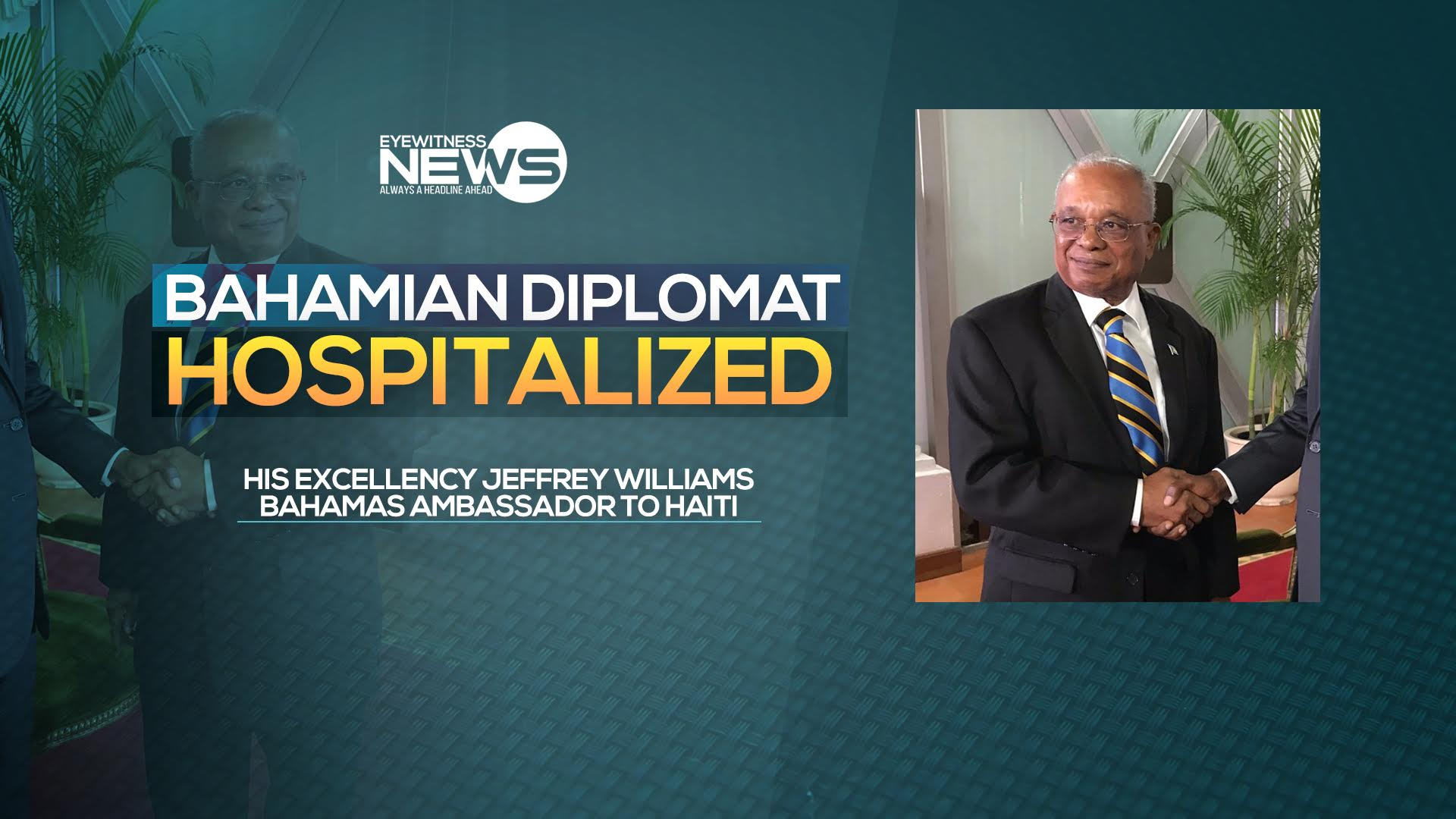 Bahamian Ambassador to Haiti airlifted home
