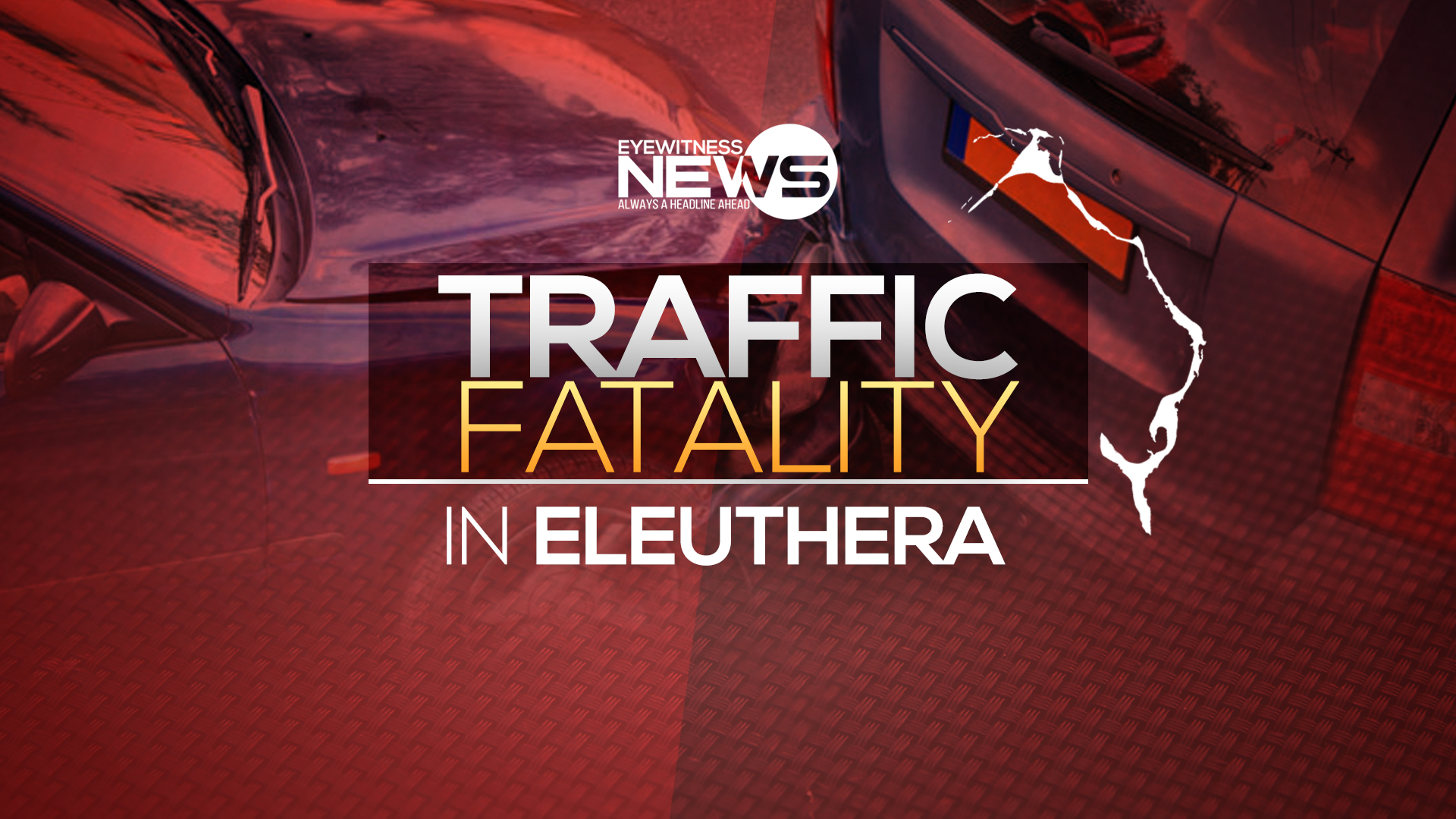 Police continues investigation of Eleuthera traffic fatality
