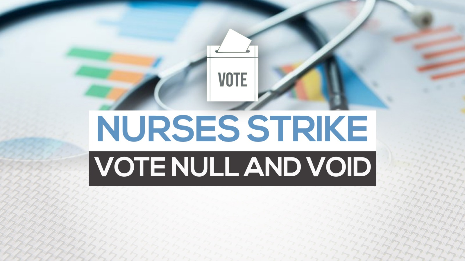Undelivered ballots throws wrench in nurses union strike action plan