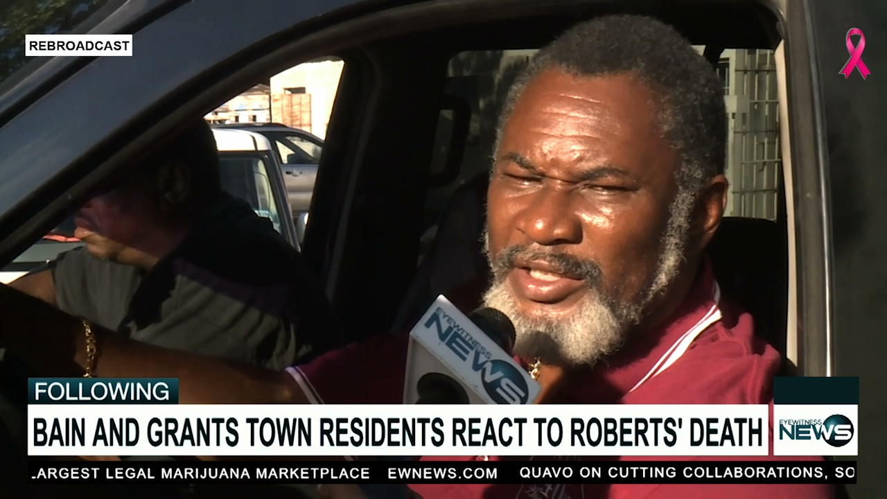 Bain and Grants Town residents shocked to hear of Roberts' passing