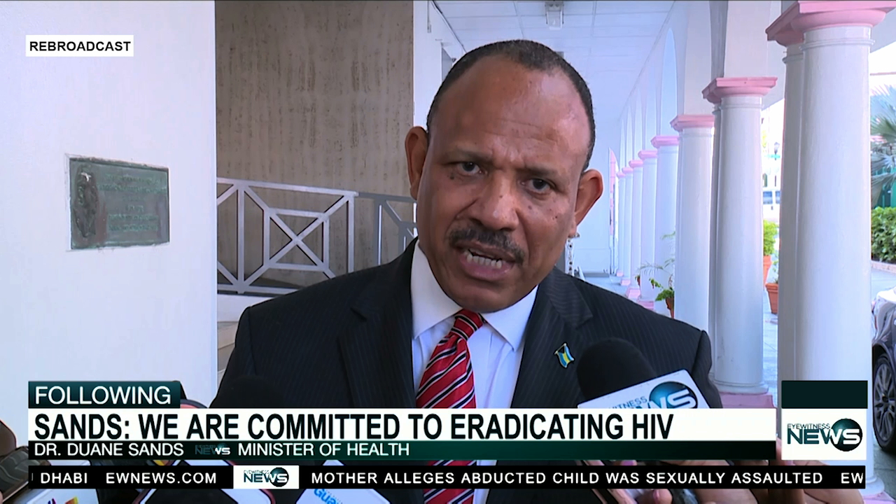 Dr. Sands: Bahamas' goal is to eradicate HIV by 2030