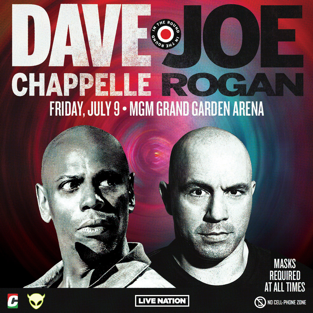 dave chappelle and joe rogan coming to