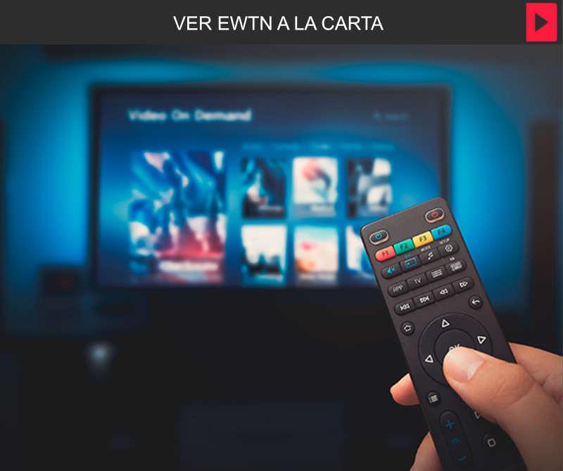 A la Carta – EWTN España