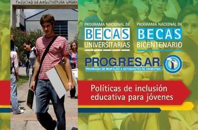 PROG.R.ES.AR se complementa con Becas Universitarias y Becas Bicentenario
