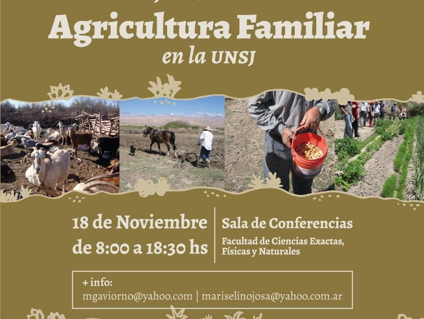 Primeras Jornadas de Agricultura Familiar en la UNSJ – 2014