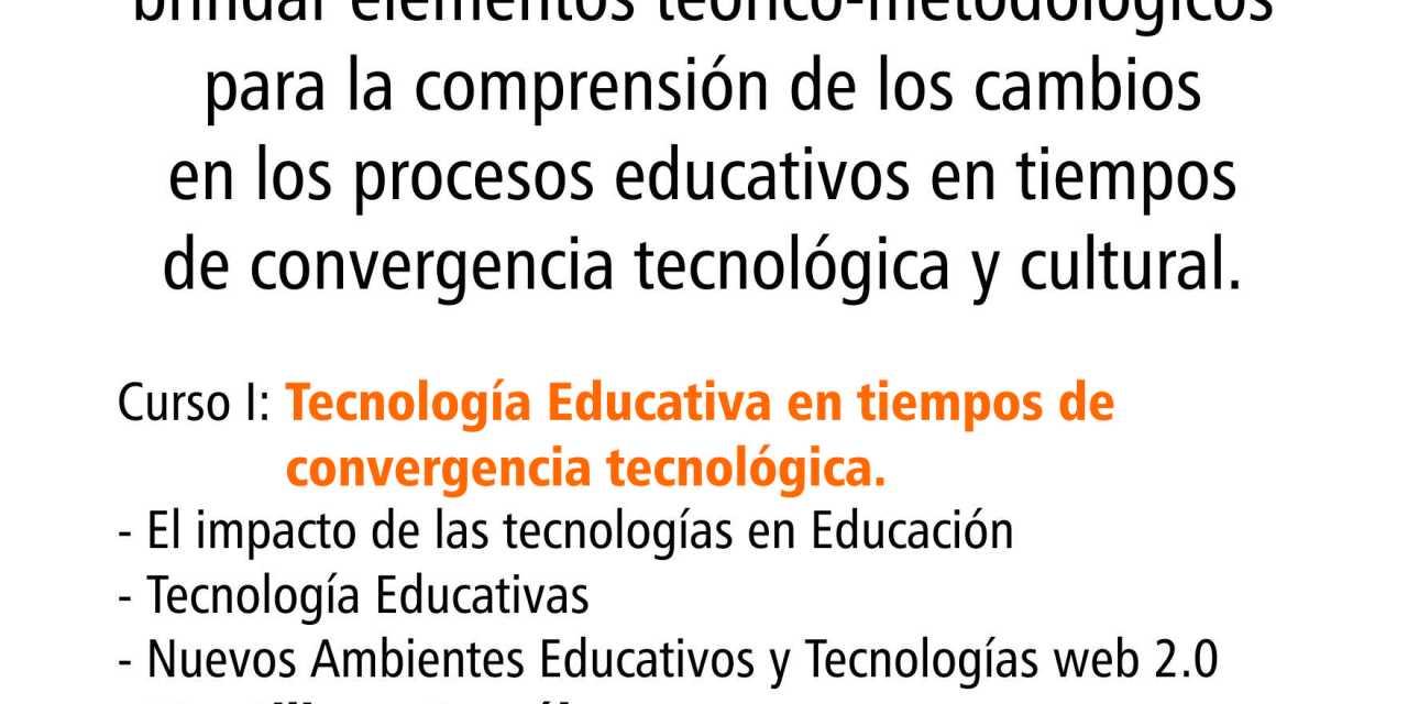 Diplomatura en Educación y Nuevas Tecnologías en tiempos de Convergencia