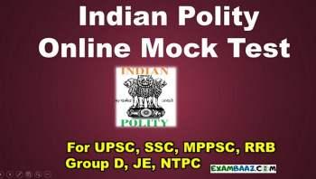 Indian Polity Free Online Mock Test