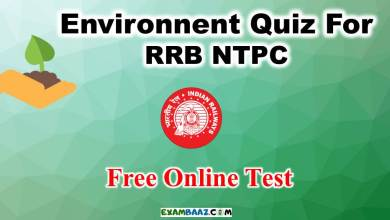 Photo of Environment Quiz For RRB NTPC | Free Online Test for RRB NTPC