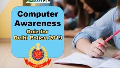 Photo of Computer Awareness Quiz for Delhi Police 2019