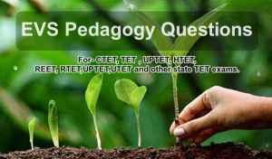 CTET 2020: EVS Pedagogy Questions Answer in Hindi (पर्यावरण अध्ययन प्रश्न)