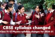 Photo of CBSE Syllabus Changed 2020: Class 11-12 Physics syllabus Download PDF