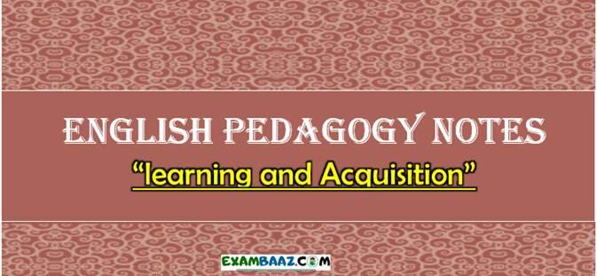 English Pedagogy Notes For CTET