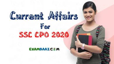 Photo of (Latest*) Current Affairs For SSC CPO 2020