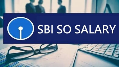 Photo of Let's Know About SBI SO Salary in-hand,Pay Scale, Allowances & Perks [SBI Specialist Officer Vacancy 2020]