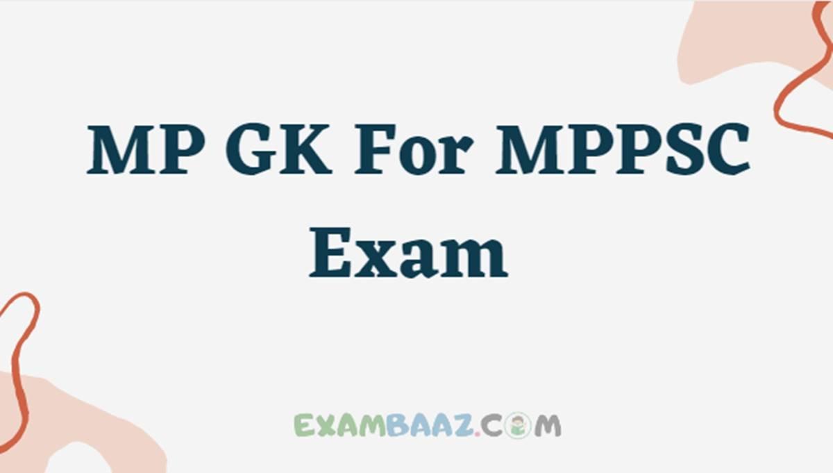 MP GK For MPPSC