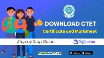 CTET Certificate Download 2021: जाने! कैसे डाउनलोड करे सीटीईटी- सर्टिफिकेट एवं मार्कशीट