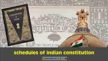 भारतीय संविधान की 12 अनुसूचियां | Schedules of Indian Constitution