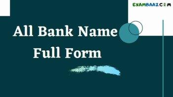All Bank Name Full Form | जाने! सभी बैंकों के फुल फॉर्म