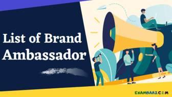 (New*) List of Brand Ambassador 2021   प्रमुख ब्रांड एम्बेसडर 2021