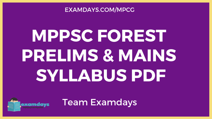 MPPSC Forest Services Prelims Mains Syllabus PDF Download