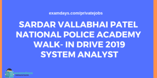 Sardar Vallabhai Patel National Police Academy Walk- In Drive 2019