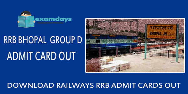 Download RRB Bhopal Group D Admit Card