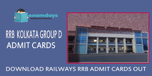 Download RRB Kolkata Group D Admit Card