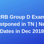 RRB Group D Exam Postponed in Tamilnadu News Group D Exam Date