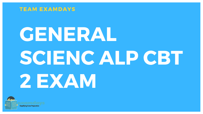 ALP CBT 2 Exam MCQ ALP CBT 2 General SCIENCE and Engineering