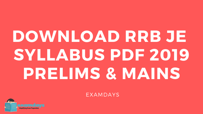 Download RRB JE CBT 2 Syllabus PDF 2019 Junior Engineer cbt2