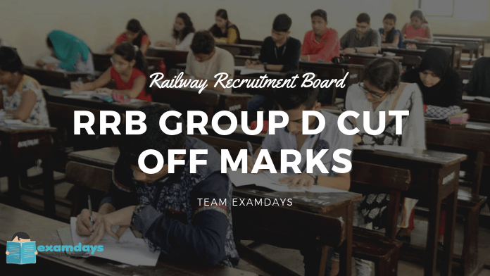 RRB Group D Cutoff Marks RRB Group D Expected Cutoff Marks