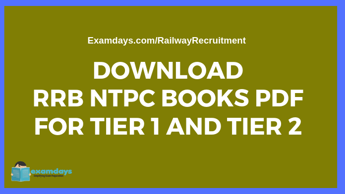 Download RRB NTPC Books PDF for Tier 1 and Tier 2 Exams