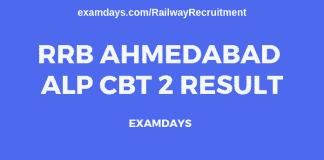 rrb ahmedabad alp cbt 2 result