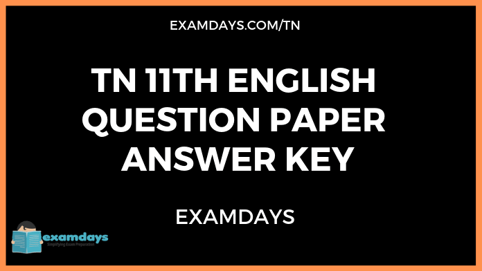 11th English Public Question Paper 2019 11th English Question Paper 2019