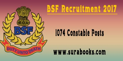 BSF Recruitment 2017 – 1074 Constable Posts