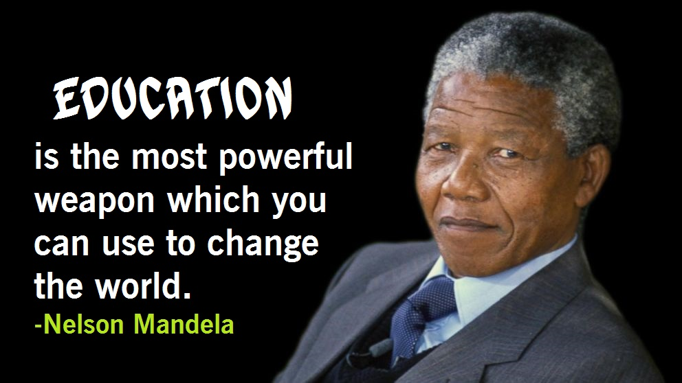 Nelson Mandela Quotes On Education Youth Leadership Love